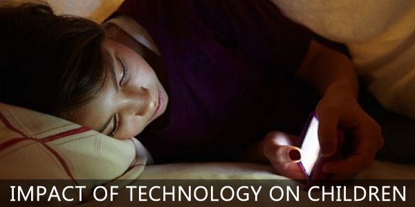 Impact Of Technology On Children