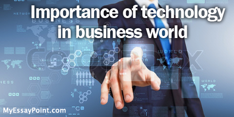 essay on role of information technology in business