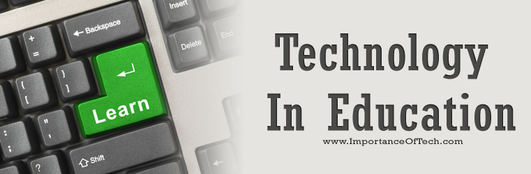 essay about advantages of technology in education