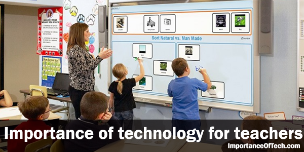 Importance Of Technology For Teachers