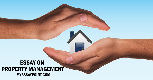 Essay on property management