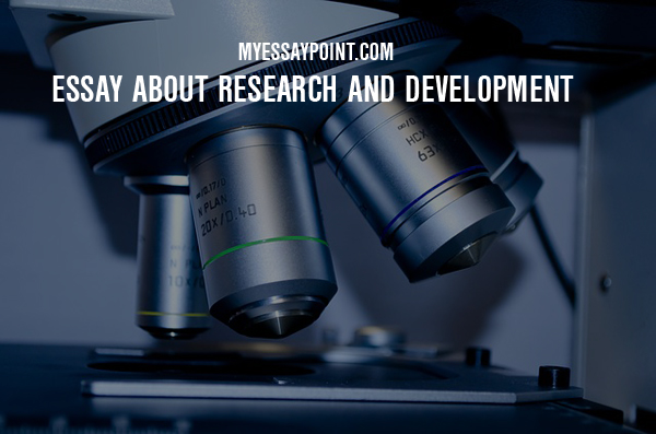 essay on research and development