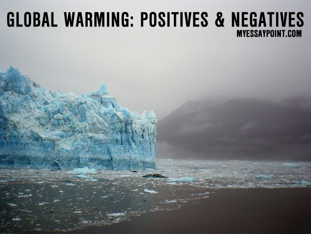global warming positive negative impact