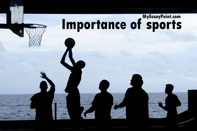 importance of sports my essay point importance of sports
