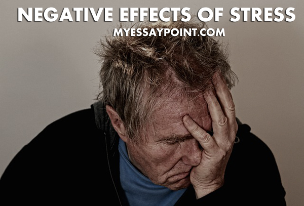 Negative effects of stress essay