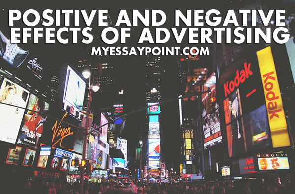 Positive and negative effects of advertising