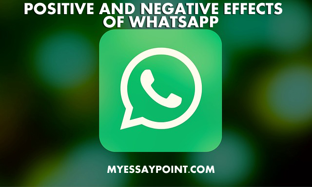 Positive and negative effects of WhatsApp
