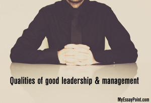 qualities of leadership management
