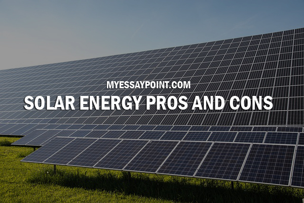 advantages and disadvantages of solar energy essay