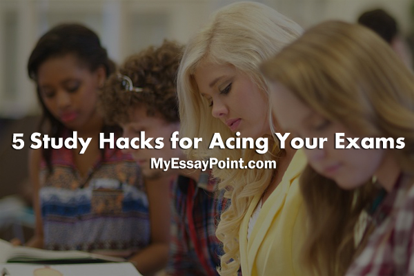 5 Study Hacks for Acing Your Exams