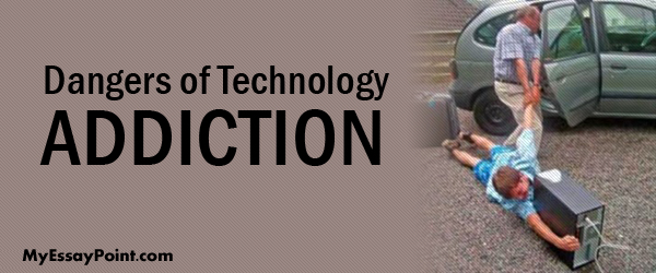modern technology addiction essay Negative effects of technology essay a pages  and publicize modern technology for many of its achievements and advancements, what many don't realize is that it .