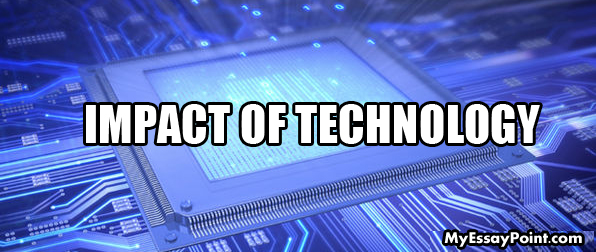 impact of technology on society essay The purpose and effects of technology on society philosophy essay print this essay has been submitted by a effects that a new technology may have on society.