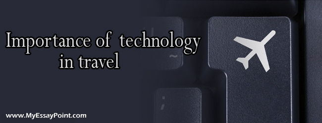 technology importance in travel