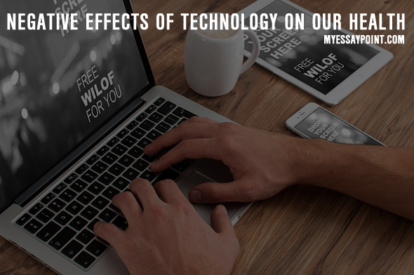 negative effects of electronics essay Technology has affected families negatively with all the texting, e-mailing and tv   read on for five major negative effects and how you can manage these.
